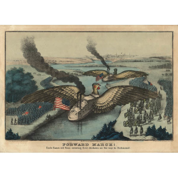 Forward March: Uncle Sam's Old Hens Covering Their Chickens on the Way to Richmond