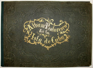 Album Pintoresco de la Isla de Cuba