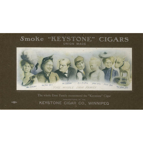 "The Whole Dam Family Recommend the ""Keystone"" Cigar"