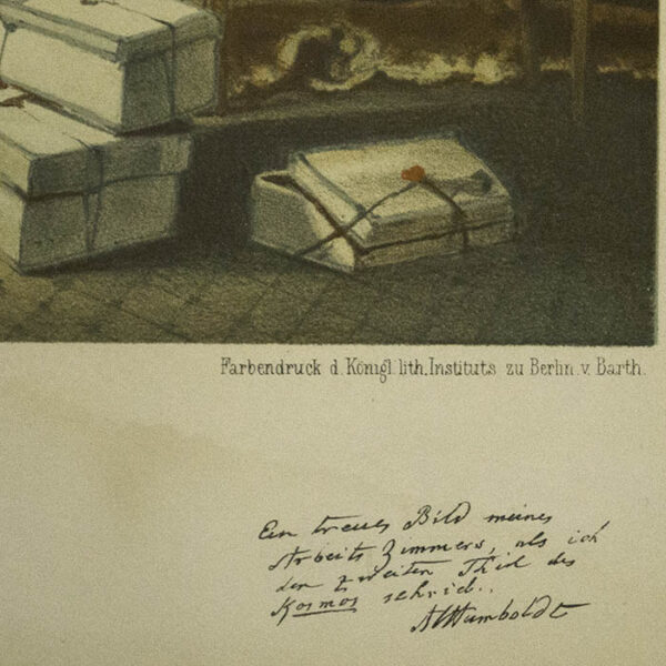 """Detail, Printed facsimile caption in Humboldt's handwriting lower right: """"A faithful picture of my work room, as I wrote the second volume of Kosmos."""""""
