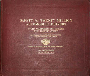 Safety for Twenty Million Automobile Drivers