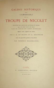 Galerie Historique de la Troupe de Nicolet...depuis 1760 jusqu'à nos jours