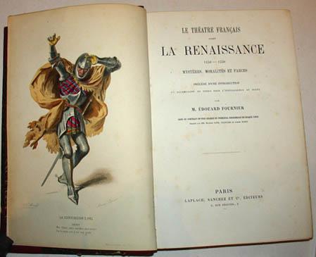 Le Théâtre Français Avant la Renaissance 1450 - 1550. Mystères, Moralités et Farces
