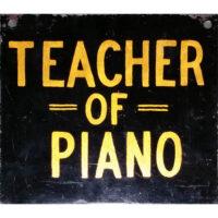 Teacher of Piano sign
