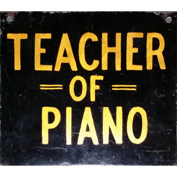 Teacher of Piano sign