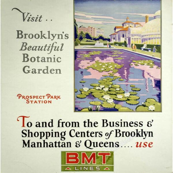 Visit Brooklyn's Beautiful Botanic Garden, Poster