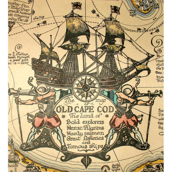 Coulton Waugh, The Map of Old Cape Cod – The land of Bold Explorers, Heroic Pilgrims, Hardy Seamen, Great Fisheries, and Famous Ships, cartouche