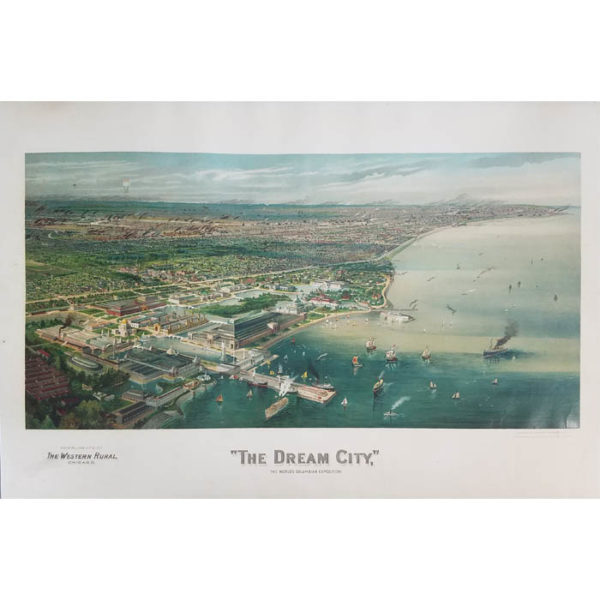 """""""The Dream City,"""" The World's Columbian Exhibition"""