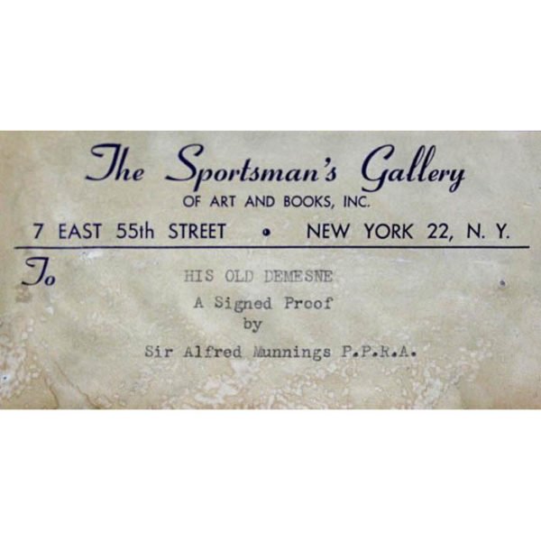 His Old Demesne after Munnings, label from Sportman's Gallery