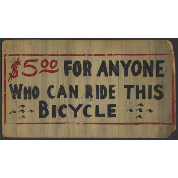 $5.00 for Anyone Who Can Ride This Bicycle