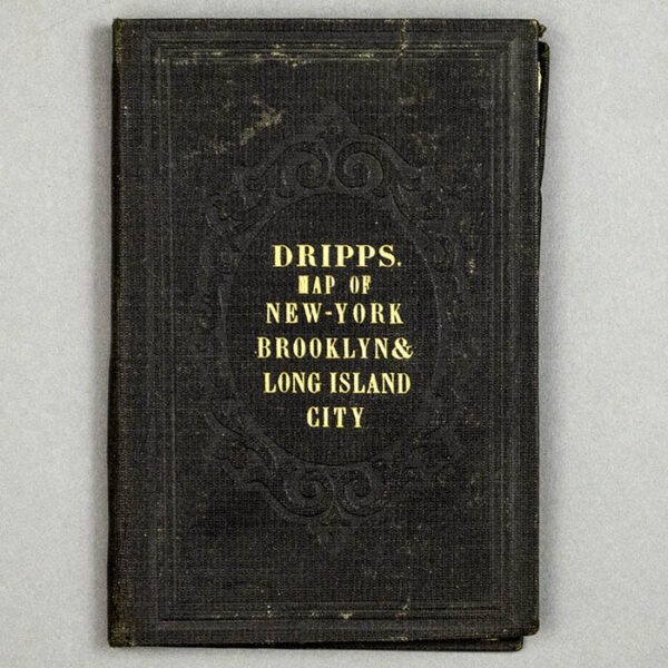 M. Dripps, Map of the Cities of New York and Brooklyn and Long Island City, cover
