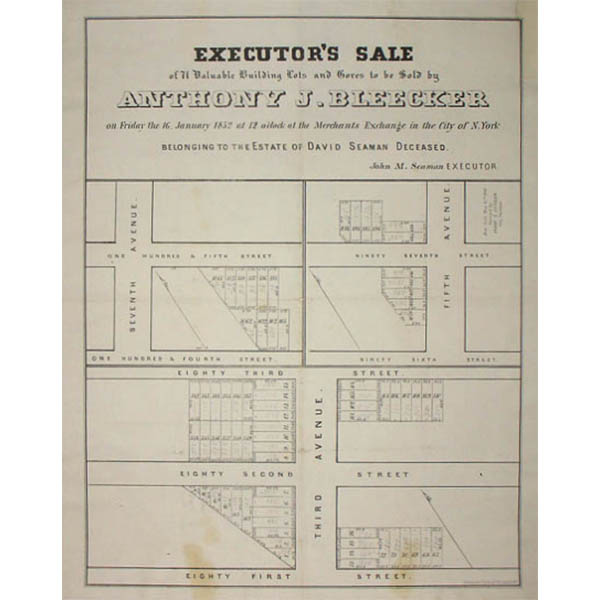 An 1852 Anthony J. Bleecker real estate broadside in our inventory is similar to one in the collection of the Museum of the City of New York that was included in the exhibition.