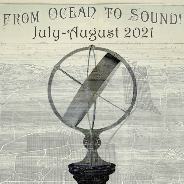 From Ocean to Sound! July/August 2021